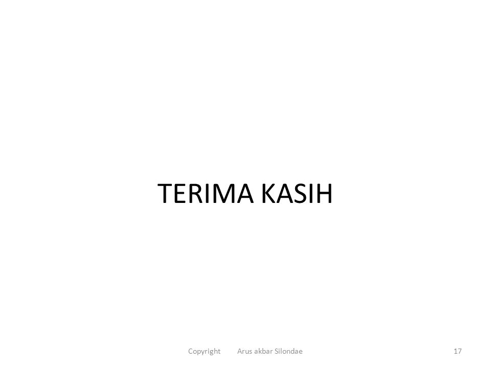 TERIMA KASIH 17Copyright Arus akbar Silondae
