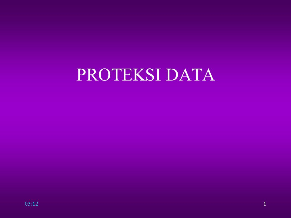 03:141 PROTEKSI DATA