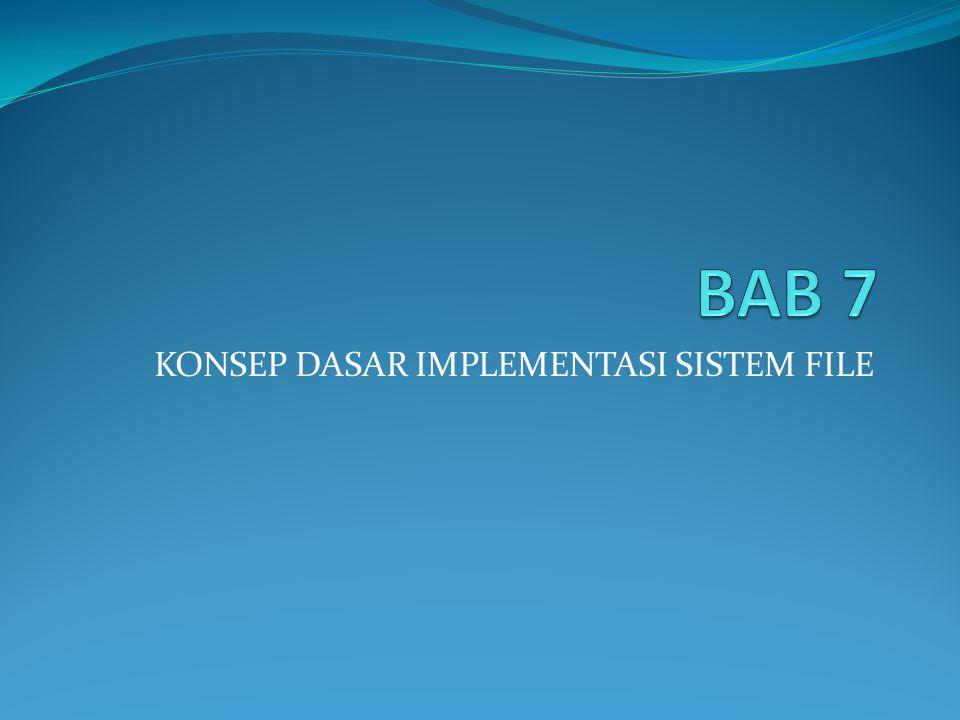 Struktur Sistem Berkas : Disk yang merupakan tempat terdapatnya sistem berkas menyediakan sebagian besar tempat penyimpanan dimana sistem berkas akan dikelola.
