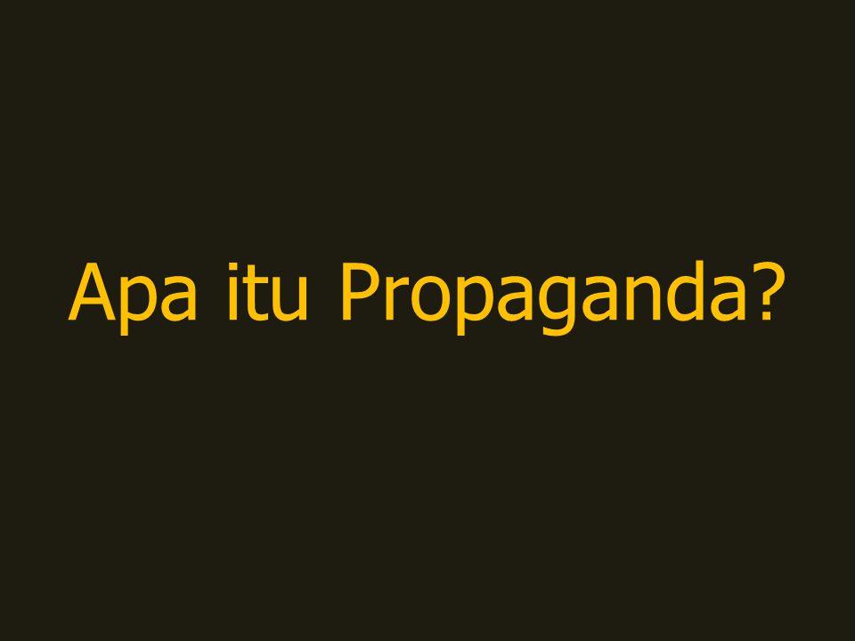 Apa itu Propaganda
