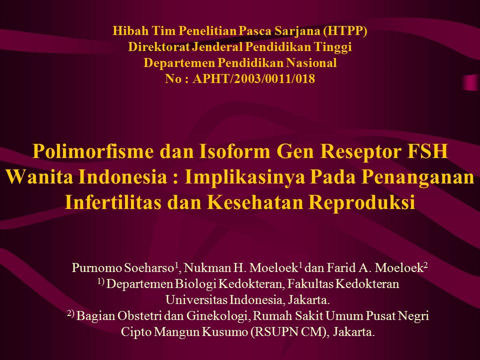 Publikasi Ilmiah Hasil Penelitian Ahda, Y., Soeharso, P., The expression of follicle-stimulating hormone receptor in ovary and testis.