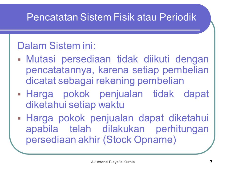 Features: Pencatatan Sistem Fisik atau Periodik (2) Periodic System 1.