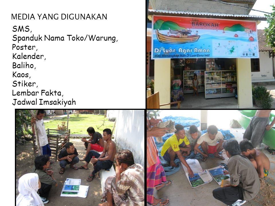 MEDIA YANG DIGUNAKAN SMS, Spanduk Nama Toko/Warung, Poster, Kalender, Baliho, Kaos, Stiker, Lembar Fakta, Jadwal Imsakiyah