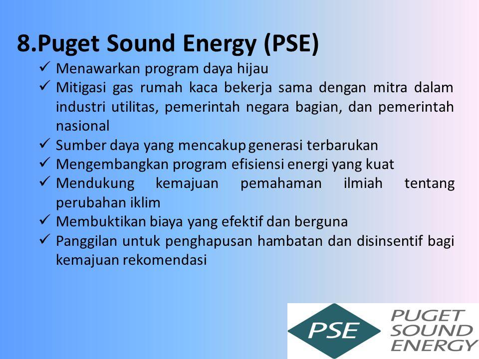 8.Puget Sound Energy (PSE) Menawarkan program daya hijau Mitigasi gas rumah kaca bekerja sama dengan mitra dalam industri utilitas, pemerintah negara