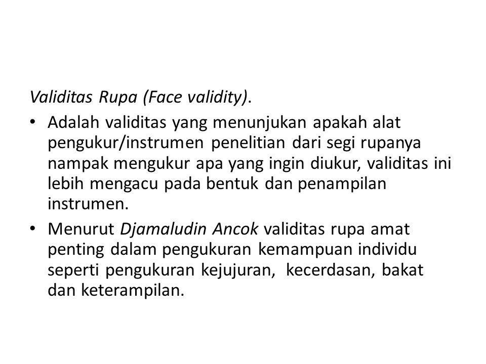 Validitas Rupa (Face validity).