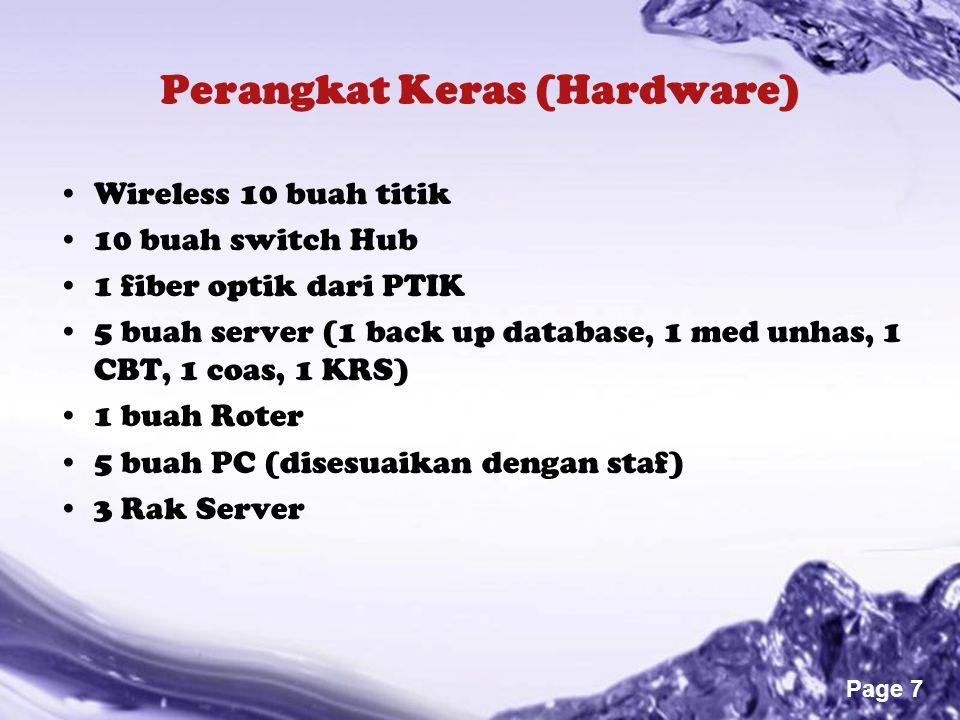 Powerpoint Templates Page 7 Perangkat Keras (Hardware) Wireless 10 buah titik 10 buah switch Hub 1 fiber optik dari PTIK 5 buah server (1 back up data