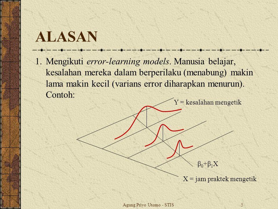 Agung Priyo Utomo - STIS5 ALASAN 1.Mengikuti error-learning models.