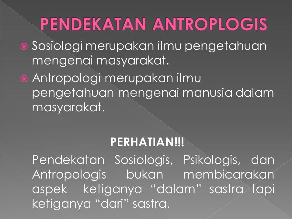  Sosiologi merupakan ilmu pengetahuan mengenai masyarakat.