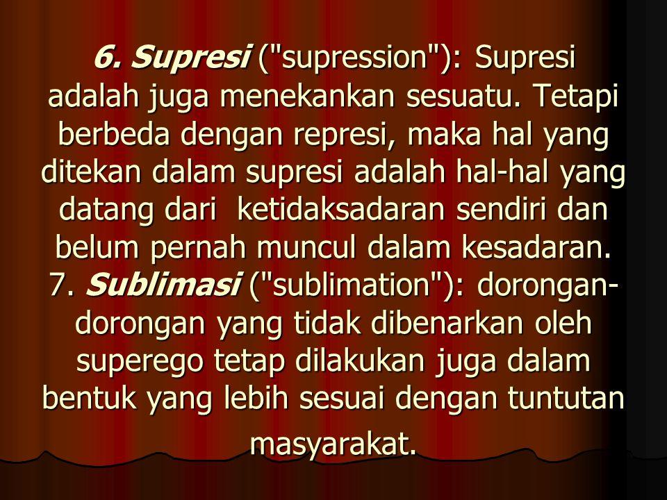 6. Supresi (