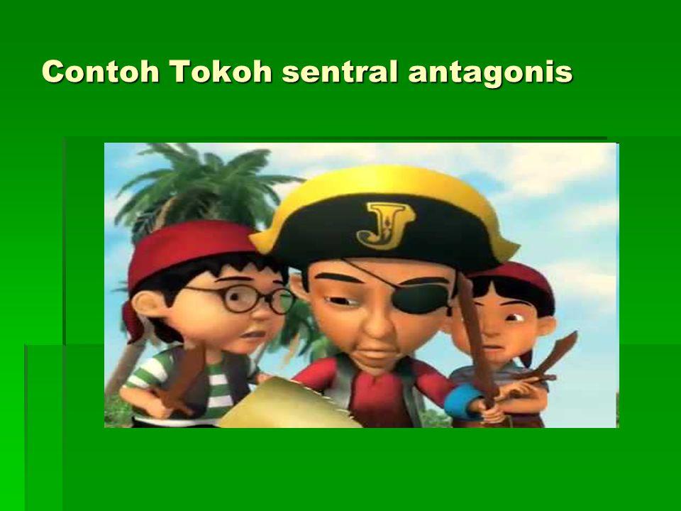Contoh Tokoh sentral antagonis