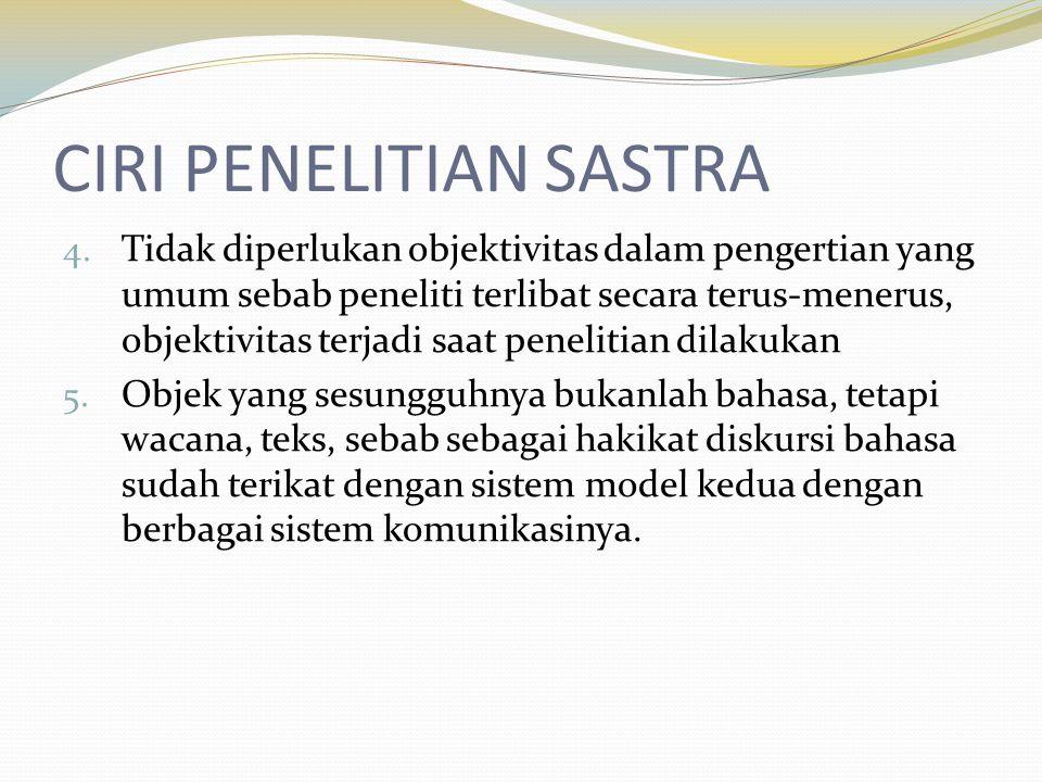 CIRI PENELITIAN SASTRA 4.