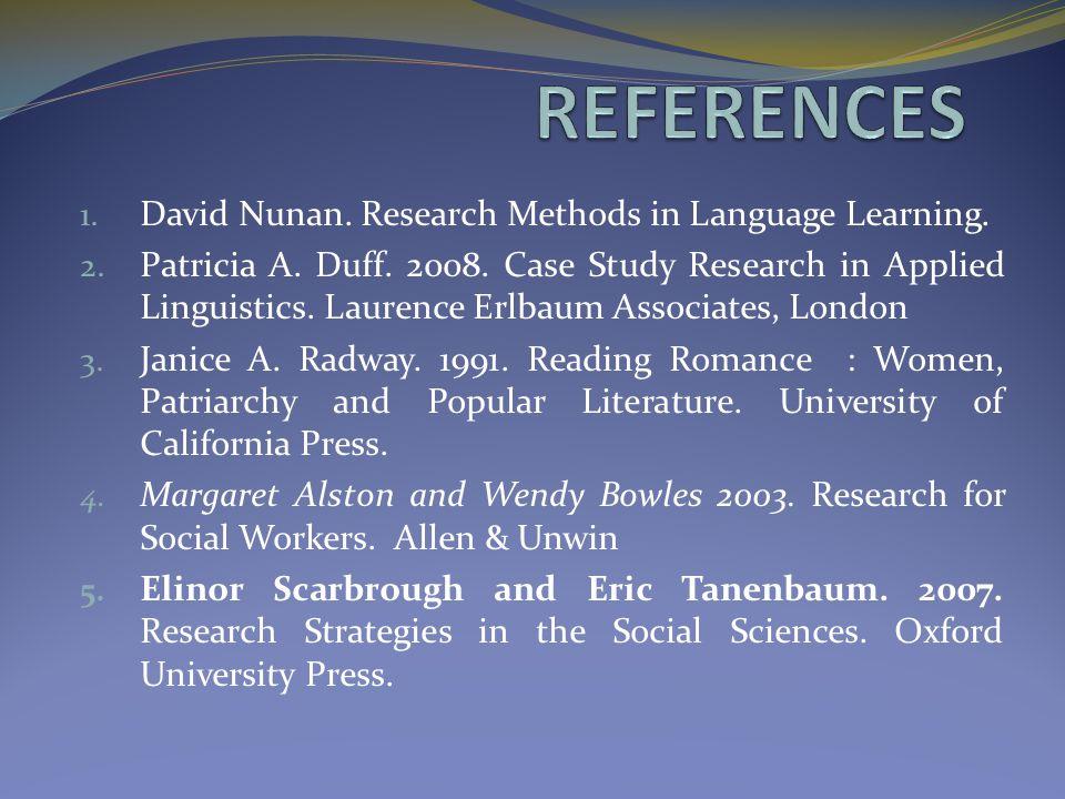 1.David Nunan. Research Methods in Language Learning.