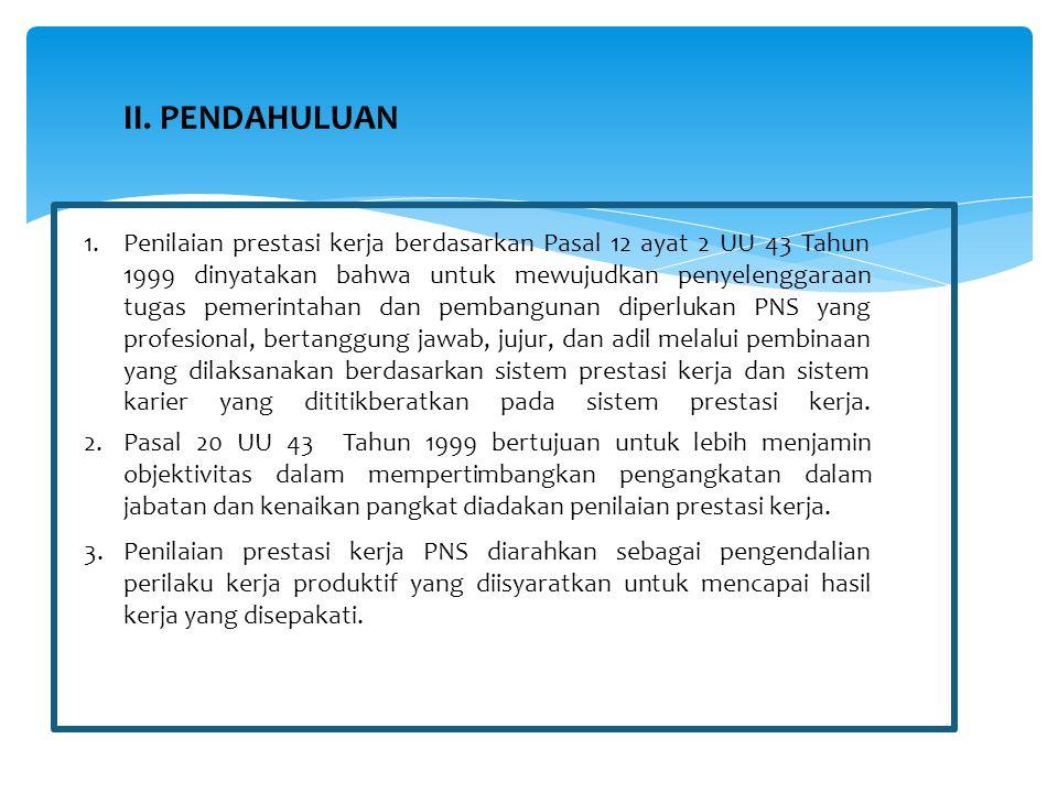 54 PENILAIAN PRESTASI KERJA PEGAWAI NEGERI SIPIL YANG MELAKSANAKAN TUGAS BELAJAR BADAN KEPEGAWAIAN NEGARA JANGKA WAKTU PENILAIAN 1 JANUARI 2014 s.d.