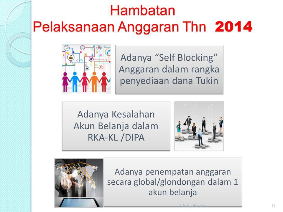 Hambatan Pelaksanaan Anggaran Thn 2014 CR by Atun S11
