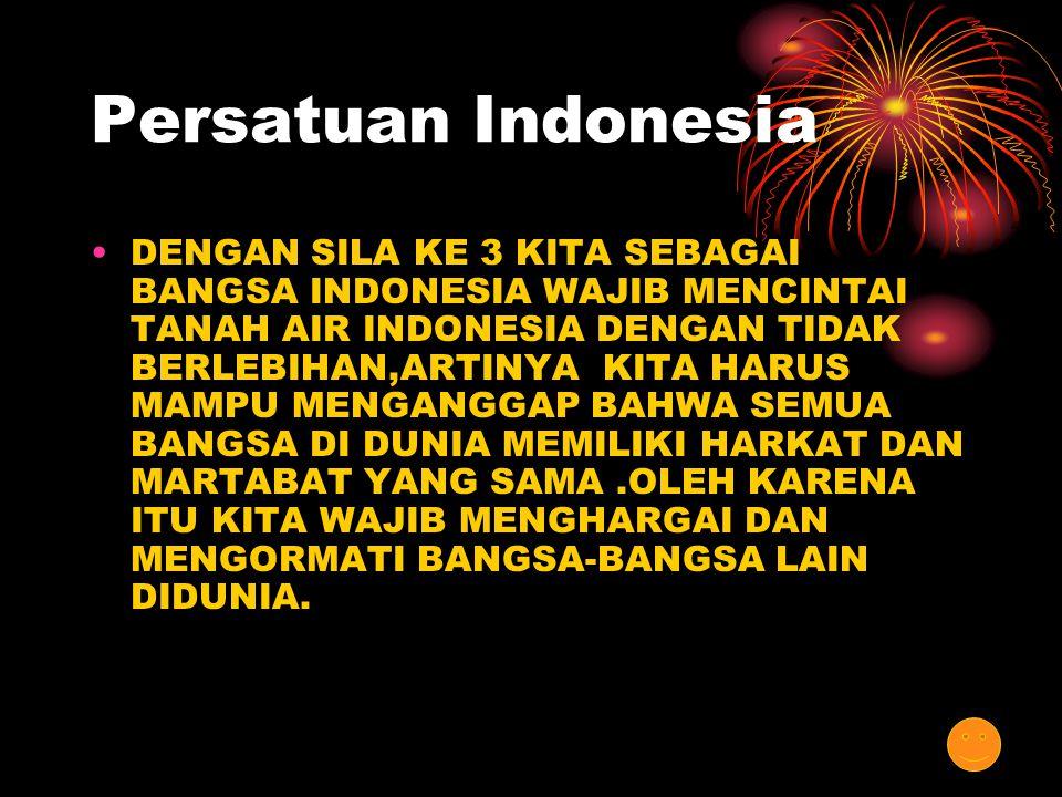 Kemanusiaan yang Adil dan Beradab SILA KE 2 MENGANDUNG MAKNA BAHWA MANUSIA INDONESIA HARUS SELALU MENJUNJUNG TINGGI HARKAT DAN MARTABAT MANUSIA SESUAI DENGAN NILAI-NILAI KEADILAN SILA KE 2 MENYATAKAN BAHWA BANGSA INDONESIA MENGHENDAKI ADANYA PERGAULAN ANTARUMAT MANUSIA DAN TIDAK MEMBEDA-BEDAKAN SARA BAIK DISEKOLAH,DIRUMAH, MASYARAKAT, BANGSA DAN NEGARA