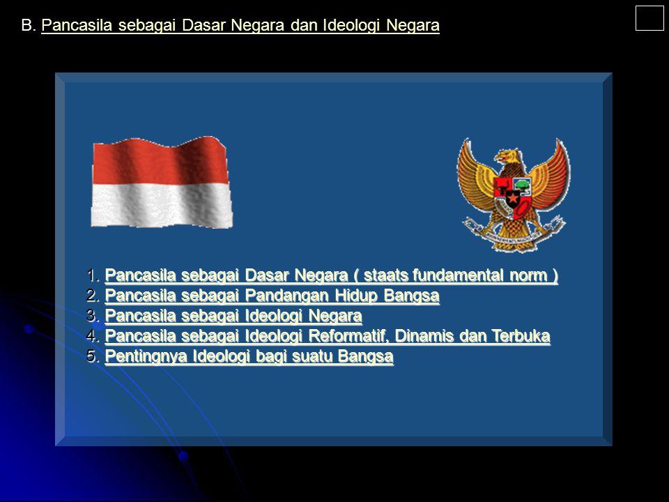 PENGERTIAN PANCASILA ETIMOLOGIS TERMINOLOGIS HISTORIS PUSAT DAERAH SEHARI SETELAH INDONESIA MERDEKA MAKA PPKI MENGADAKAN SIDANG TGL 18-8-1945 UNTUK ME
