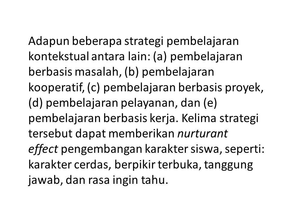 1. Kegiatan pembelajaran Penerapan pendidikan karakter pada pelaksanaan pembelajaran dilaksanakan dengan menggunakan strategi yang tepat. Strategi yan