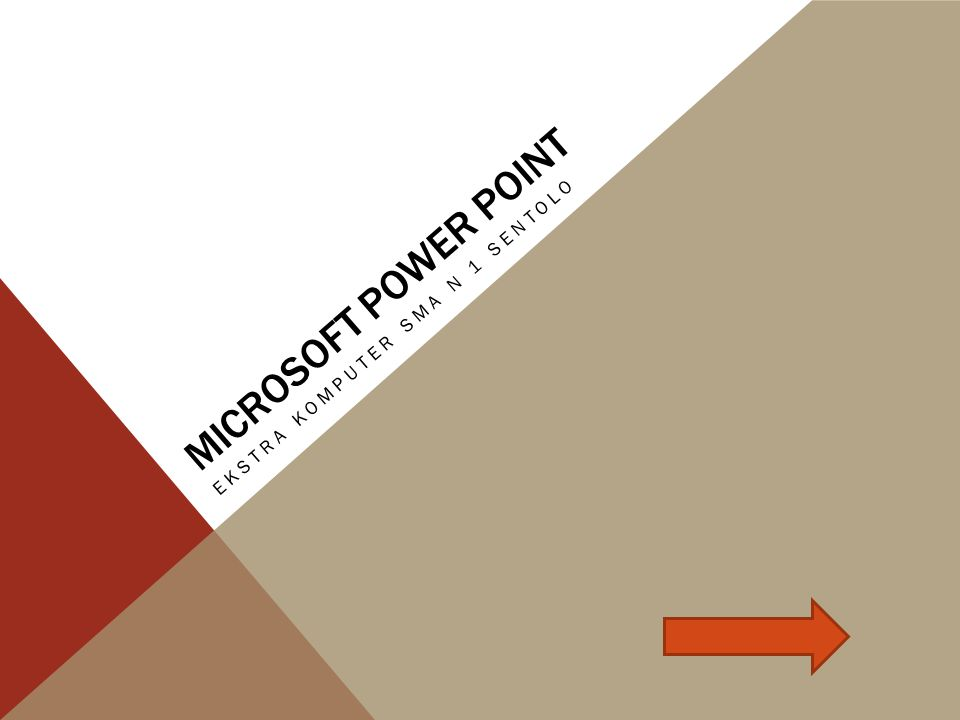 MICROSOFT POWER POINT EKSTRA KOMPUTER SMA N 1 SENTOLO