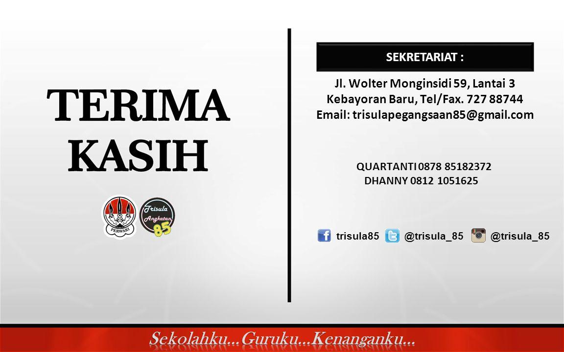 SEKRETARIAT : QUARTANTI 0878 85182372 Jl. Wolter Monginsidi 59, Lantai 3 Kebayoran Baru, Tel/Fax.