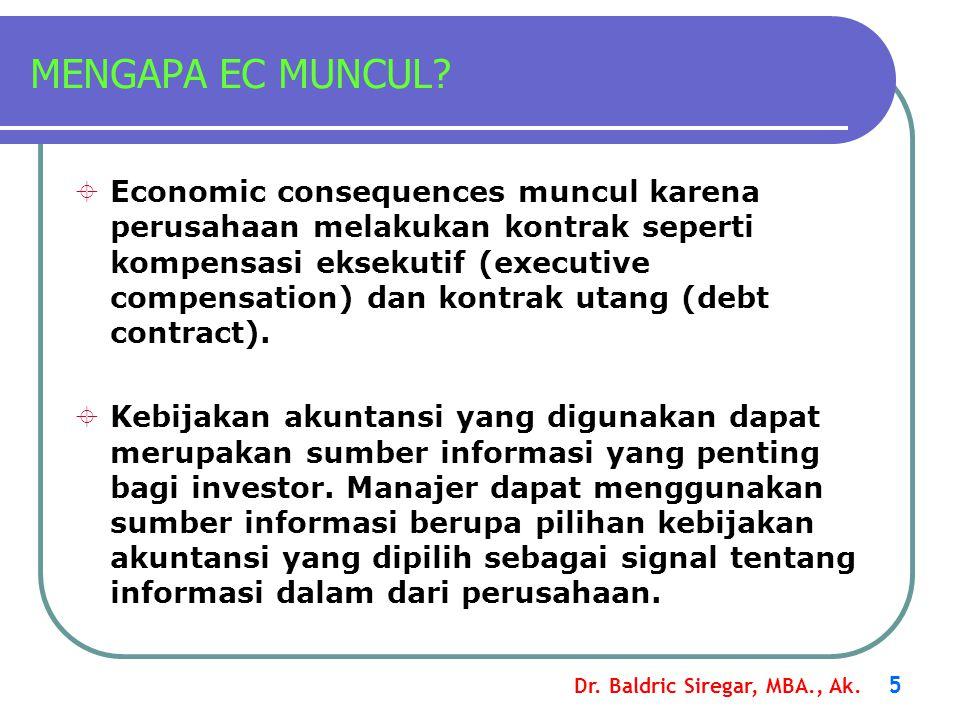 Dr.Baldric Siregar, MBA., Ak. 6 MENGAPA EC MUNCUL.