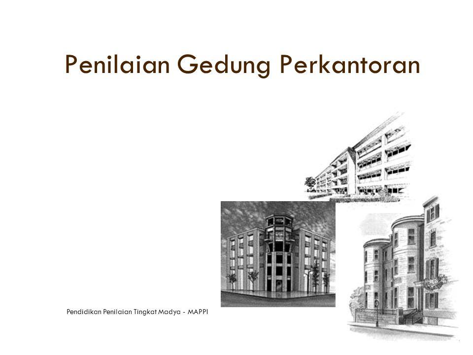 Kasus Penilaian 2 Suatu bangunan perkantoran yang disewakan mempunyai nilai sebesar Rp 52 milyar.