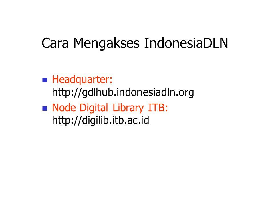 Pemanfaatan IndonesiaDLN Children: gambar, tulisan anak-2 play gorup; metode pembelajaran anak oleh guru, dll; Sekolah: karya tulis, buletin, majalah
