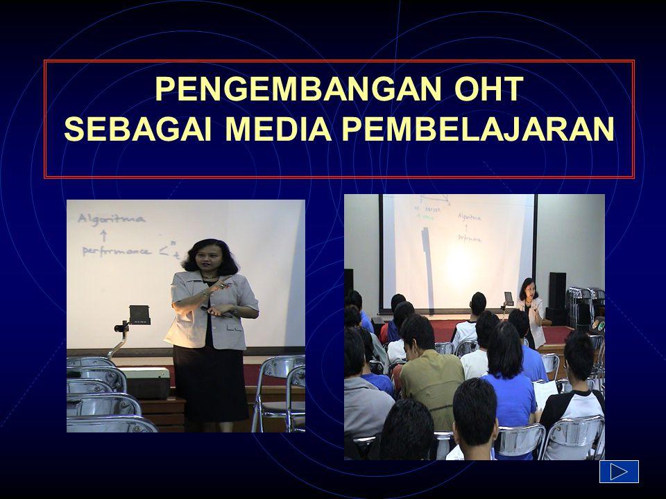 PENGEMBANGAN OHT SEBAGAI MEDIA PEMBELAJARAN