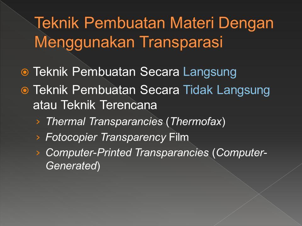  Teknik Pembuatan Secara Langsung  Teknik Pembuatan Secara Tidak Langsung atau Teknik Terencana › Thermal Transparancies (Thermofax) › Fotocopier Tr