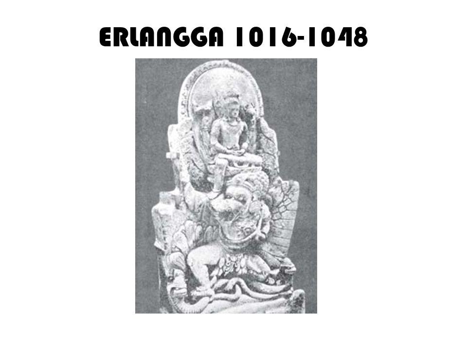 1.1016-1019, Bertapa dihutan Wonogidi (G.Penanggungan) diikuti Narotama 2.1019-1028, dinobatkan menjadi Raja dan Normalisasi hubungan dengan Sriwijaya 3.1028-1035, merupakan tahun perjuangan menyatukan kembali bekas kerajaan mertuanya: 1.1028, menyerang raja wijaya dari Wengker 2.1028, menyerang raja Bismaprabawa 3.1030, raja wijaya berhasil diusir dari istananya 4.1032, berperang dengan raja putri 5.1033, mengalahkan Wurawuri 6.1035, raja Wijaya dibunuh
