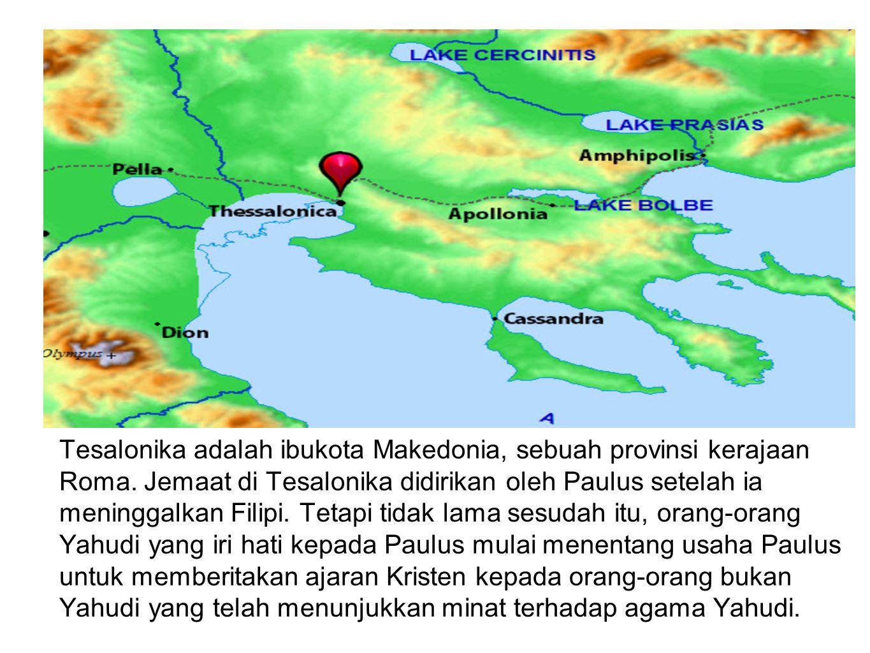 Tesalonika adalah ibukota Makedonia, sebuah provinsi kerajaan Roma. Jemaat di Tesalonika didirikan oleh Paulus setelah ia meninggalkan Filipi. Tetapi