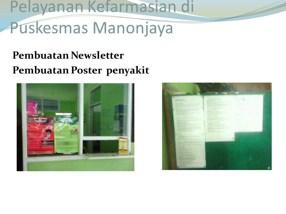 Pembuatan Newsletter Pembuatan Poster penyakit Pelayanan Kefarmasian di Puskesmas Manonjaya