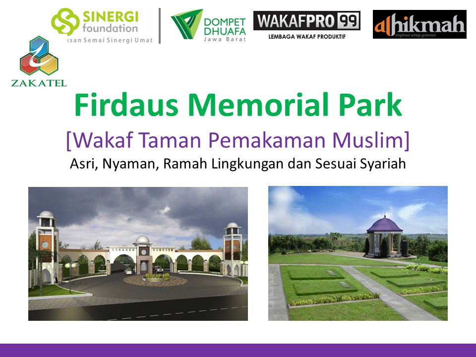 Firdaus Memorial Park [Wakaf Taman Pemakaman Muslim] Asri, Nyaman, Ramah Lingkungan dan Sesuai Syariah