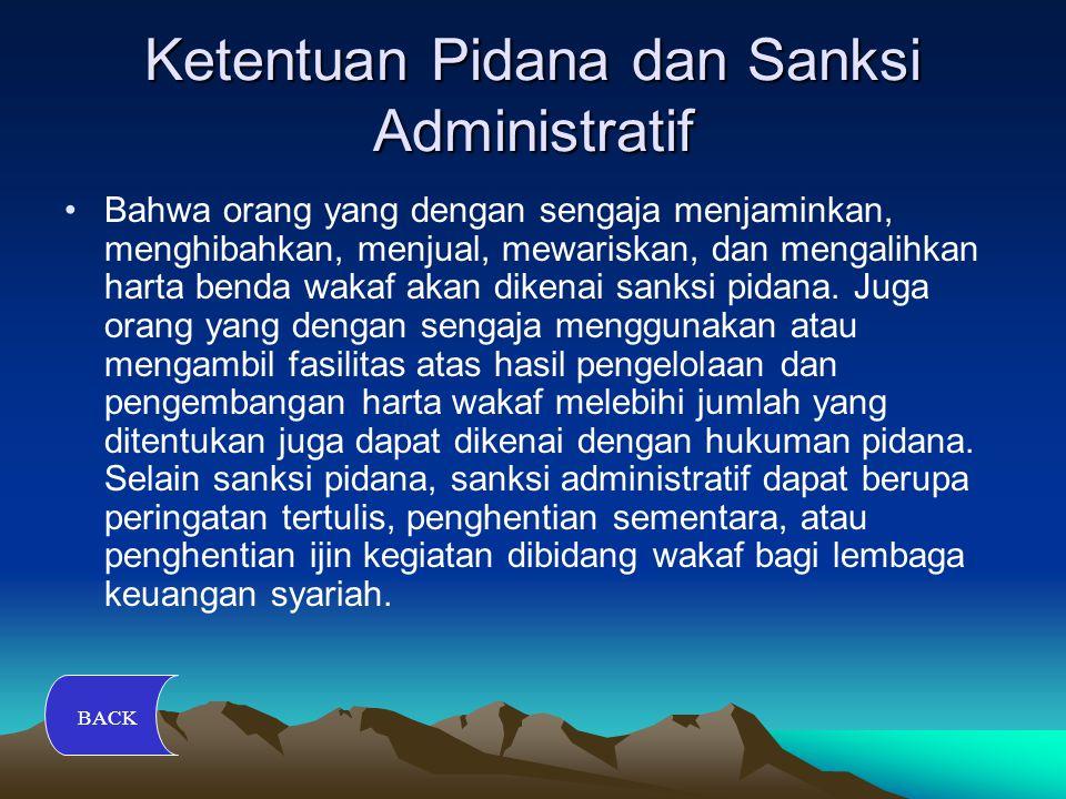 Ketentuan Pidana dan Sanksi Administratif Bahwa orang yang dengan sengaja menjaminkan, menghibahkan, menjual, mewariskan, dan mengalihkan harta benda