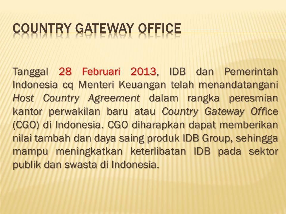 Tanggal 28 Februari 2013, IDB dan Pemerintah Indonesia cq Menteri Keuangan telah menandatangani Host Country Agreement dalam rangka peresmian kantor p