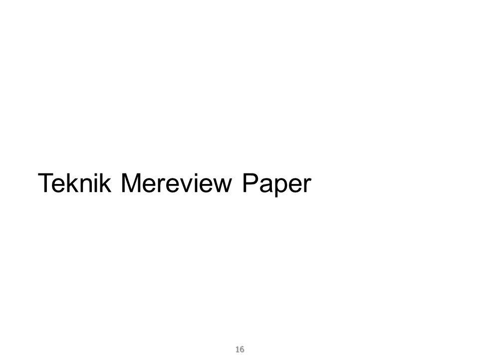 Teknik Mereview Paper 16