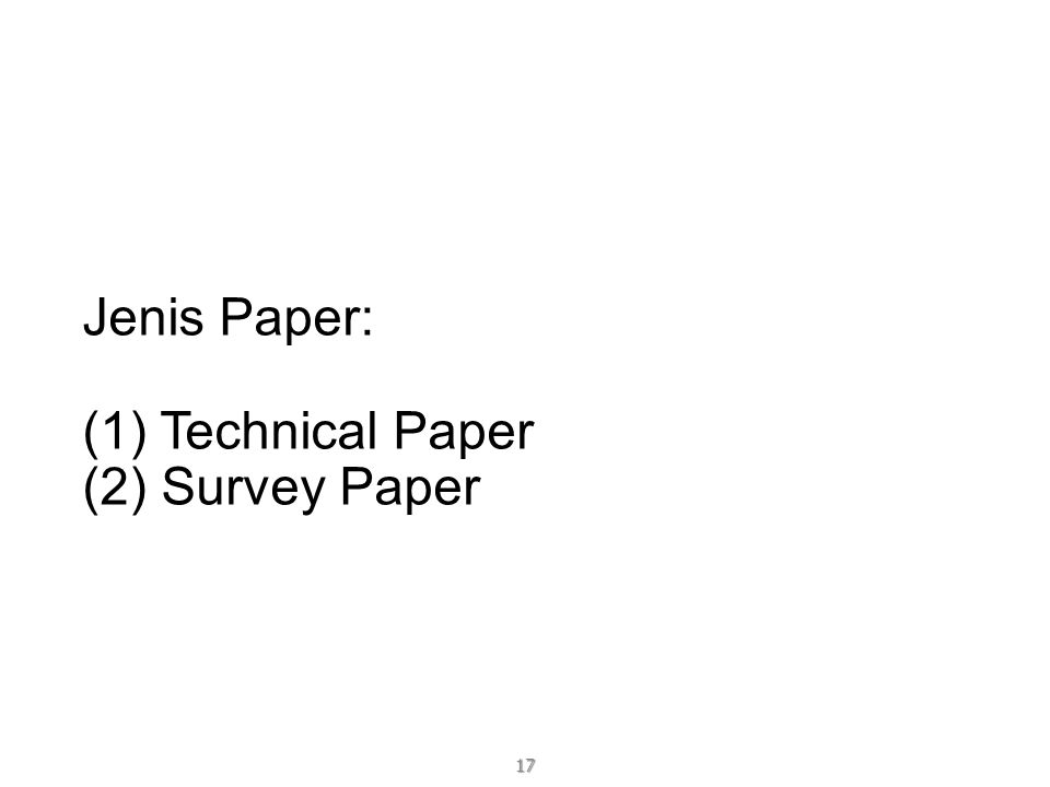 Jenis Paper: (1) Technical Paper (2) Survey Paper 17