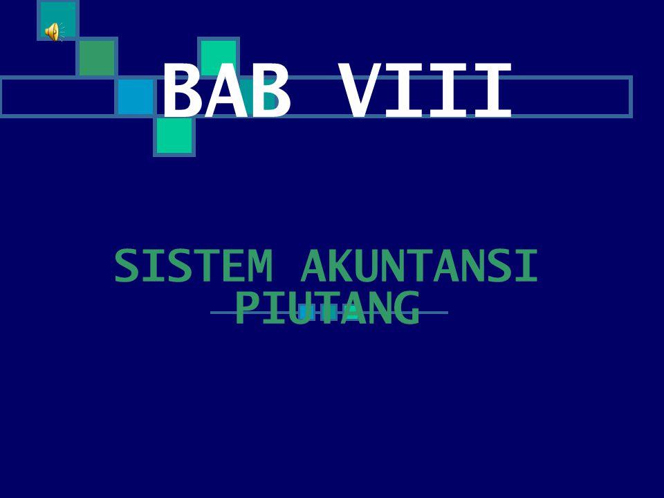 BAB VIII SISTEM AKUNTANSI PIUTANG