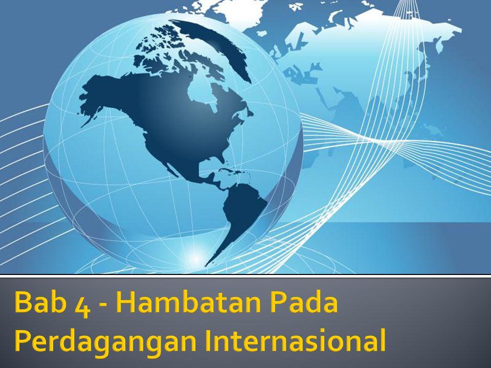 Mengenal hambatan utama dalam bisnis internasional Mencari alternatif untuk mengatasi hambatan Sukses dalam pasar internasional