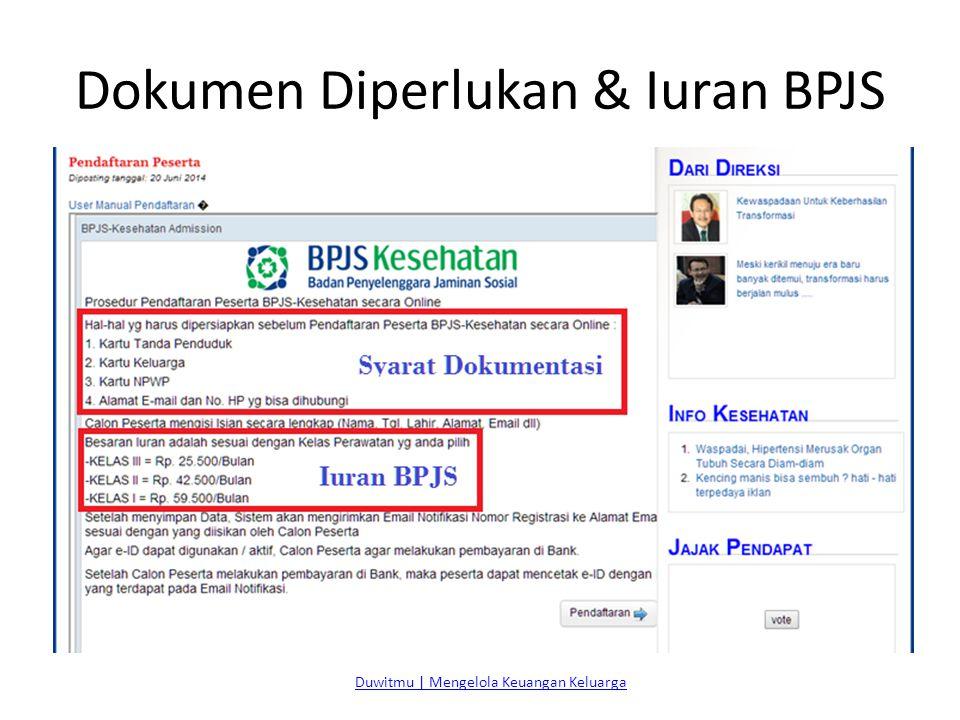 Dokumen Diperlukan & Iuran BPJS Duwitmu | Mengelola Keuangan Keluarga