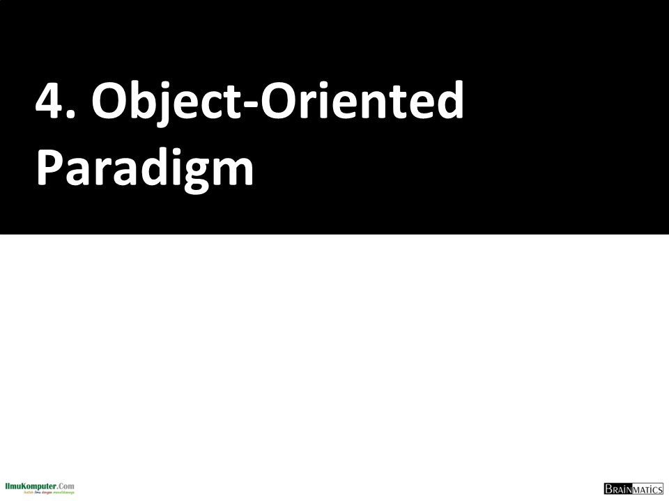 4. Object-Oriented Paradigm