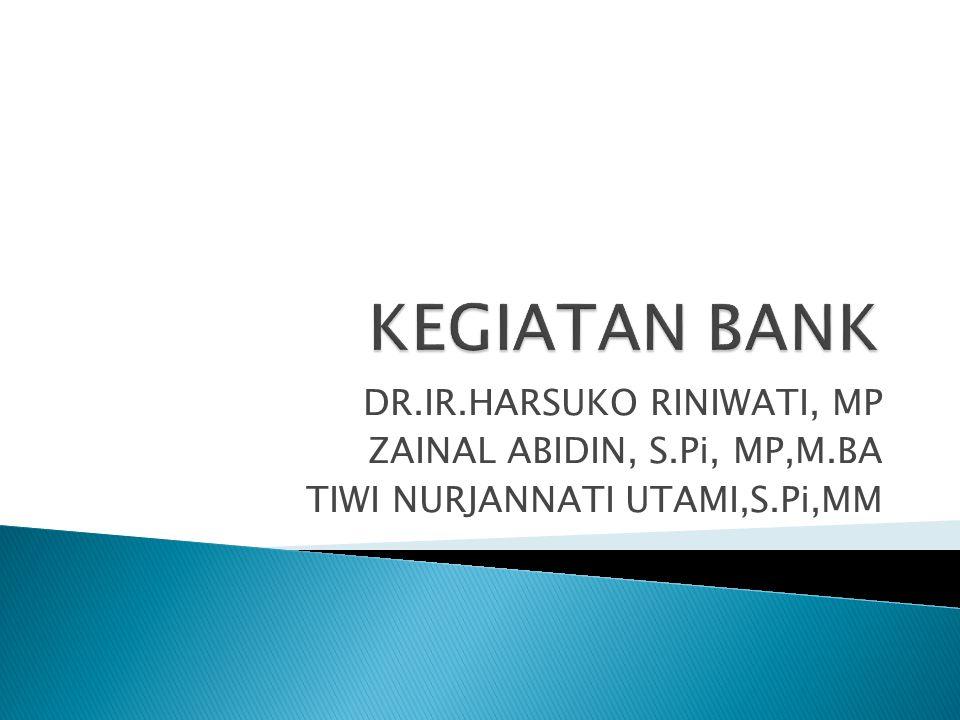 DR.IR.HARSUKO RINIWATI, MP ZAINAL ABIDIN, S.Pi, MP,M.BA TIWI NURJANNATI UTAMI,S.Pi,MM