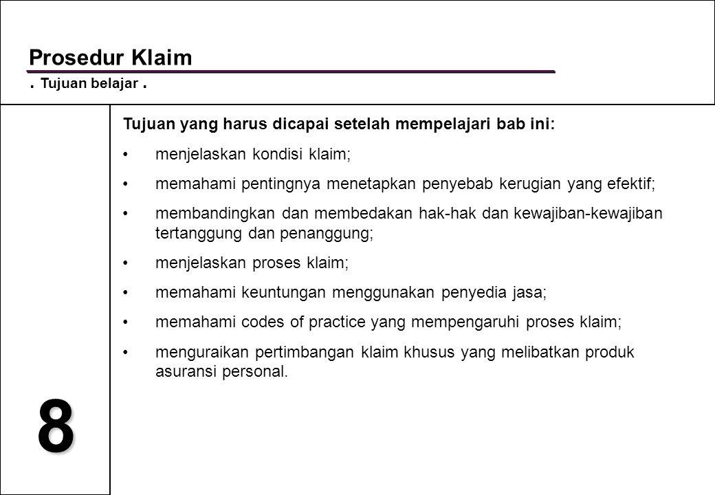 8 Kewajiban semua pihak sehubungan dengan klaim.Implied duties.