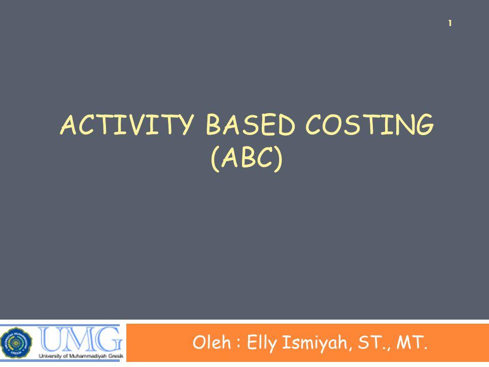 Distorsi Biaya  Penentuan biaya produksi dengan metode traditional costing dapat menimbulkan distorsi biaya produksi.