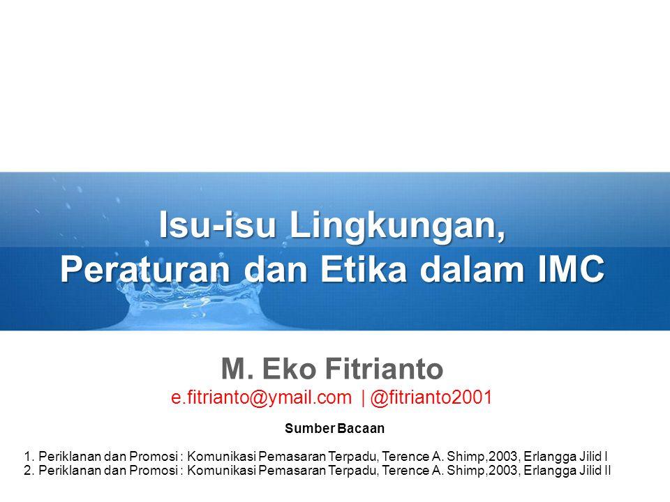 Isu-isu Lingkungan, Peraturan dan Etika dalam IMC M.