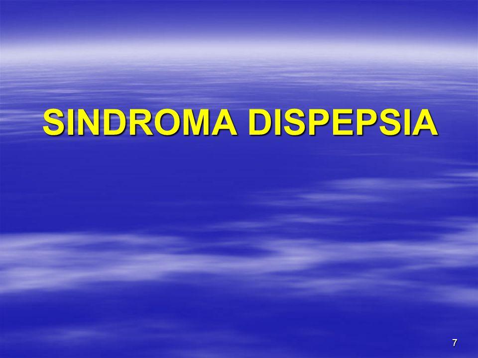 7 SINDROMA DISPEPSIA