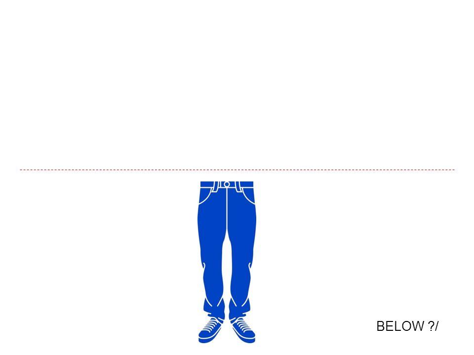 BELOW ?/