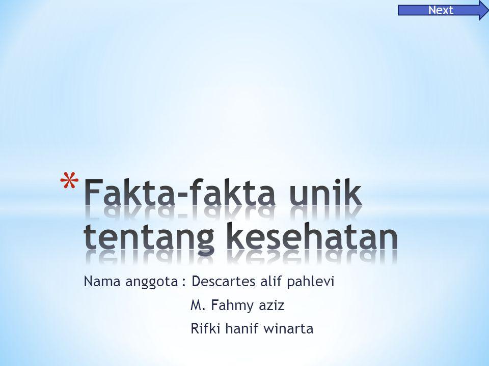 Nama anggota: Descartes alif pahlevi M. Fahmy aziz Rifki hanif winarta Next