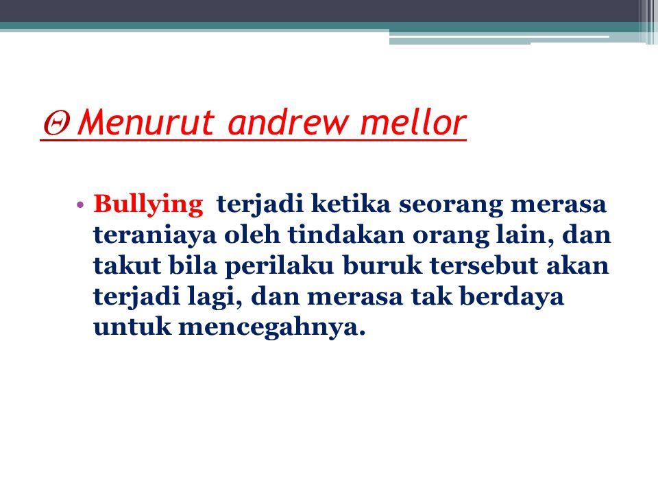  Menurut Papalia (2004) Bullying sebagai perilaku agresif yang disengaja dan berulang untuk menyerang target atau korban.