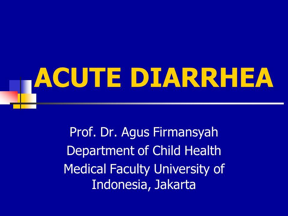 DIARE PADA ANAK Masalah kesehatan masyarakat karena morbiditas dan mortalitasnya Batasan  Frekuensi & Konsistensi  Diare Akut – Diare Kronik – Disentri  Diare Osmotik & Diare Sekretorik