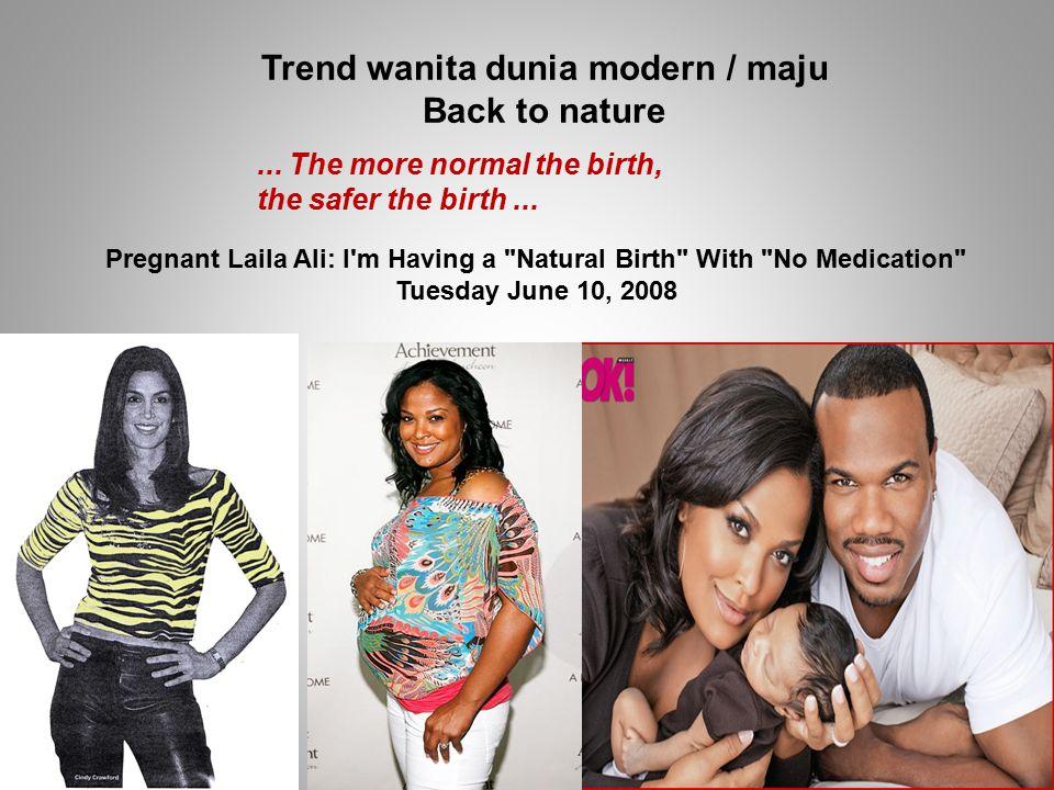 4/7/2015Kejang neonatus Lauren 201022 Pregnant Laila Ali: I m Having a Natural Birth With No Medication Tuesday June 10, 2008 Trend wanita dunia modern / maju Back to nature...